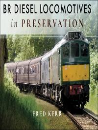 Cover BR Diesel Locomotives in Preservation