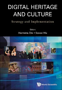 Cover Digital Heritage And Culture: Strategy And Implementation