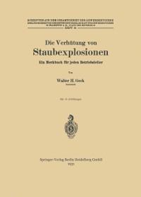 Cover Die Verhutung von Staubexplosionen