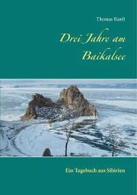Cover Drei Jahre am Baikalsee