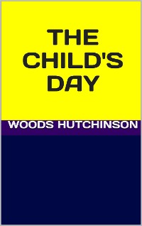 Cover The child's day