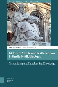 Cover Isidore of Seville and his Reception in the Early Middle Ages