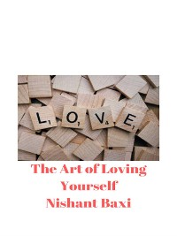 Cover The Art of Loving Yourself