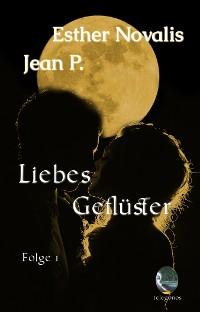 Cover Liebes Geflüster - Eine telepathische Romanze  Folge 1
