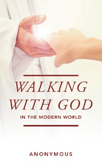 Cover Walking with God in the Modern World
