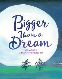Cover Bigger Than a Dream