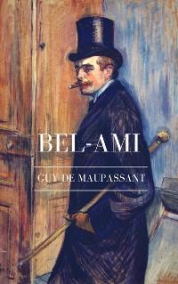 Cover Guy de Maupassant: Bel-Ami