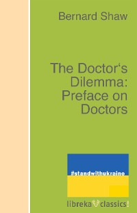 Cover The Doctor's Dilemma: Preface on Doctors
