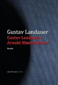 Cover Gustav Landauers Arnold Himmelheber