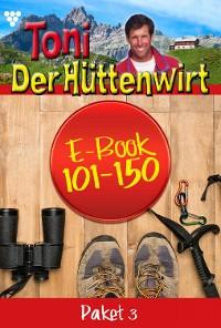 Cover Toni der Hüttenwirt Paket 3 – Heimatroman