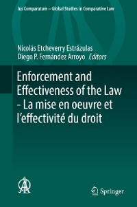 Cover Enforcement and Effectiveness of the Law -  La mise en oeuvre et l'effectivité du droit