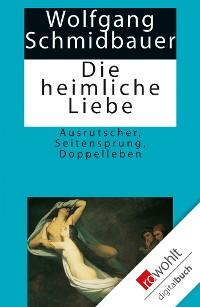 Cover Die heimliche Liebe