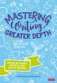 Cover Mastering Writing at Greater Depth