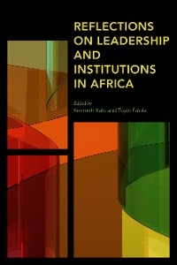 Cover Reflections on Leadership and Institutions in Africa