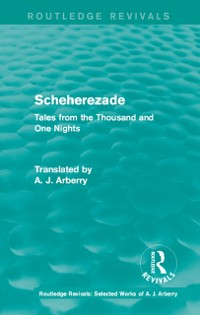 Cover Routledge Revivals: Scheherezade (1953)