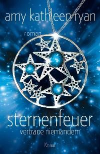 Cover Sternenfeuer: Vertraue Niemandem