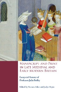 Cover Manuscript and Print in Late Medieval and Early Modern Britain