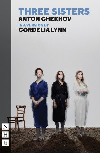 Cover Three Sisters (NHB Classic Plays)
