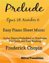 Cover Prelude Opus 28 Number 6 Easy Piano Sheet Music