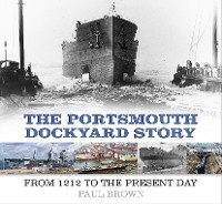 Cover The Portsmouth Dockyard Story