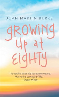 Cover Growing up at Eighty