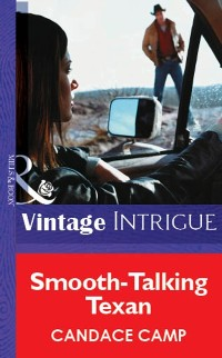 Cover Smooth-Talking Texan (Mills & Boon Vintage Intrigue)