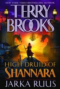 Cover High Druid of Shannara: Jarka Ruus