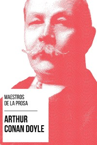 Cover Maestros de la Prosa - Arthur Conan Doyle