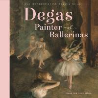 Cover Degas, Painter of Ballerinas