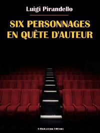 Cover Six personnages en quête d'auteur
