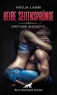 Cover Heiße Seitensprünge | Erotische Geschichte
