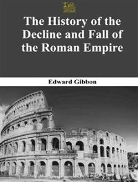 Cover The Complete History Of The Decline And Fall Of The Roman Empire