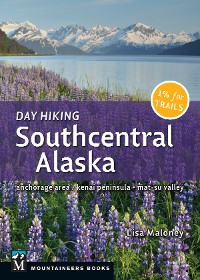 Cover Day Hiking Southcentral Alaska