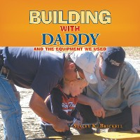 Cover Building with Daddy