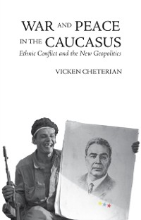 Cover War and Peace in the Caucasus