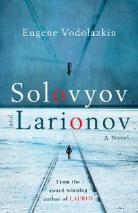 Cover Solovyov and Larionov
