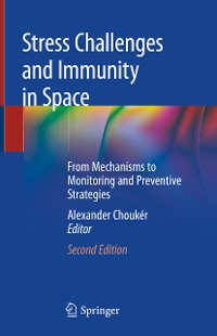 Cover Stress Challenges and Immunity in Space