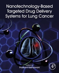 Cover Nanotechnology-Based Targeted Drug Delivery Systems for Lung Cancer
