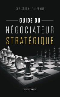 Cover Guide du négociateur stratégique