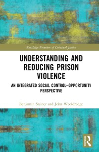 Cover Understanding and Reducing Prison Violence