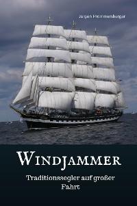 Cover Windjammer - Traditionssegler auf großer Fahrt