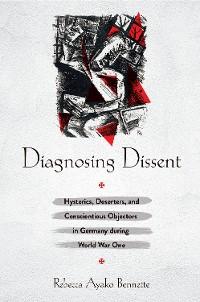 Cover Diagnosing Dissent