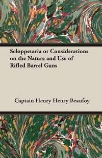 Cover Scloppetaria or Considerations on the Nature and Use of Rifled Barrel Guns