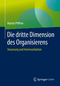 Cover Die dritte Dimension des Organisierens