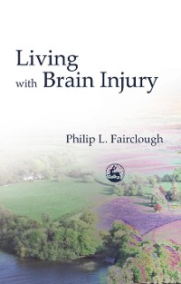 Cover Living with Brain Injury
