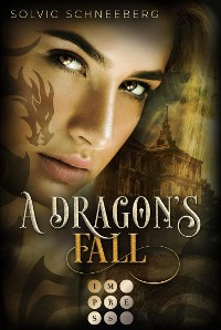 Cover A Dragon's Fall (The Dragon Chronicles 3)
