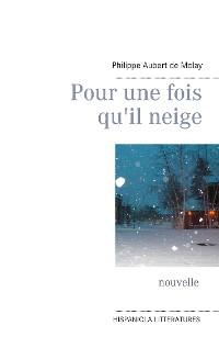 Cover Pour une fois qu'il neige