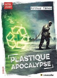 Cover Plastique apocalypse