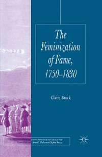 Cover The Feminization of Fame 1750-1830