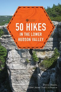 Cover 50 Hikes in the Lower Hudson Valley (4th Edition)  (Explorer's 50 Hikes)